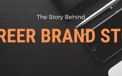 The Story Behind Career Brand Story