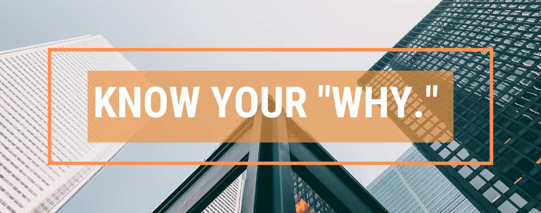 "Know Your ""Why"""