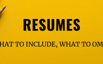 Resumes: What To Include, What To Omit