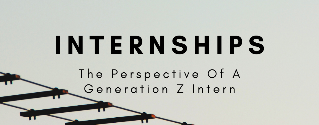 From The Perspective Of A Gen Z Intern